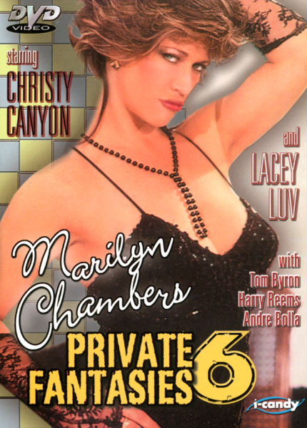 Marilyn Chambers' Private Fantasies 6 (1986)