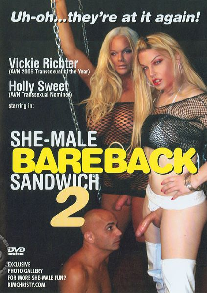 She-Male Bareback Sandwich 2 (2008)