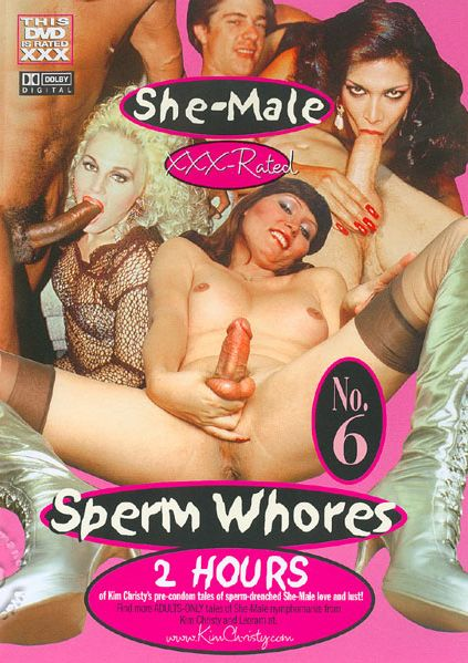 She-Male Sperm Whores 6 (2003)
