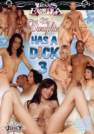 My Daughter Has A Dick 3 (2008)