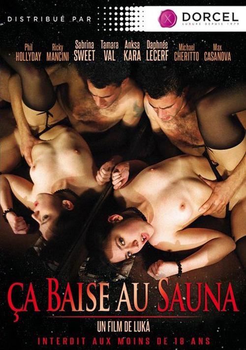 Полнометражный порно фильм Секс в сауне / Ca Baise Au Sauna. Смотреть русс