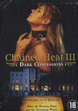 Dark Confessions / Chained Heat III: No Holds Barred (2000)