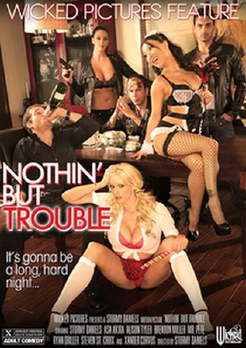 Nothing but Trouble (2014)