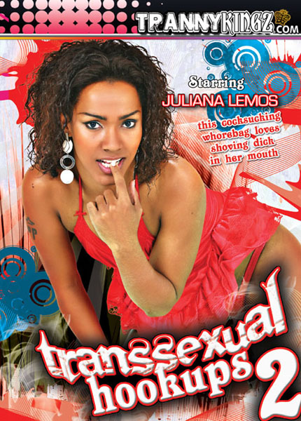 Transsexual Hookups 2 (2010) - TS Juliana Lemos