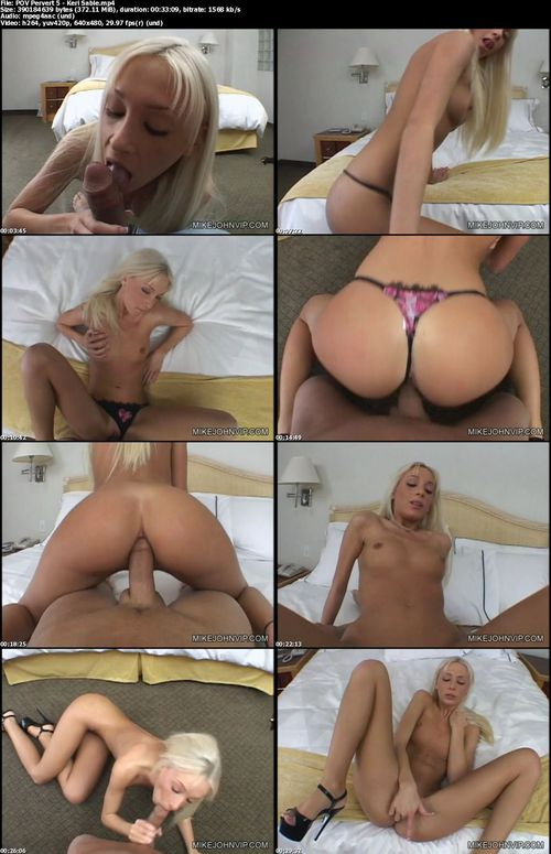 POV Pervert 5 - Keri Sable .mp4 - 372 MB - 33:09 - 640x480 larger screens