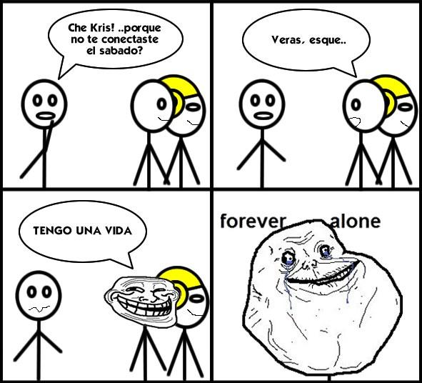 Mi creación] Forever Alone para Taringa!