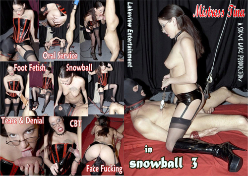 Snowball 3 Female Domination