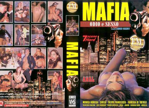 Mafia odio e sesso