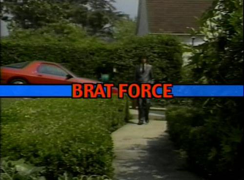 Brat Force