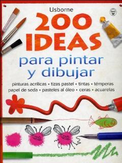 200 Ideas Para Pintar Y Dibujar - Fiona Watt (2001) (MultiH)